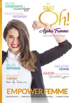 Oh! Alpha Femme Integral Revolution
