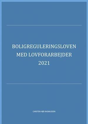 Boligreguleringsloven med lovforarbejder 2019