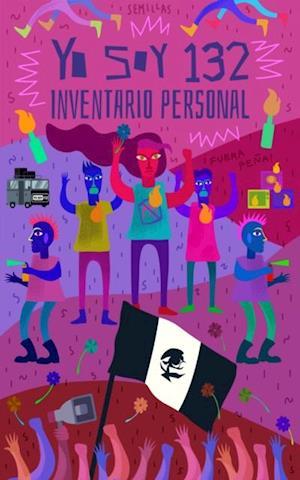 #YoSoy132: inventario personal
