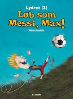 Løb som Messi, Max! (Lydret)