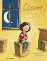 Clara, Månen og det nye hus