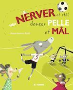 Med nerver af stål danser Pelle et mål