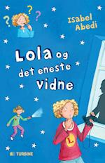 Lola og det eneste vidne (Serien om Lola, nr. 9)