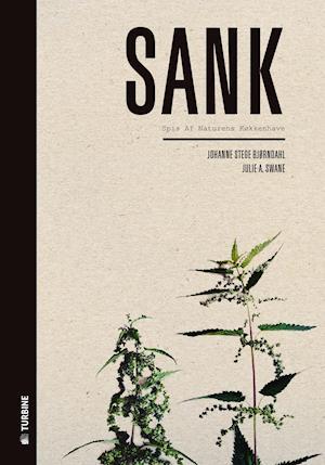 Bog, hardback Sank af Johanne S. Bjørndahl, Julie A. Swane