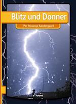 Blitz und Donner (Lesen leicht gemacht Mein erstes Buch)