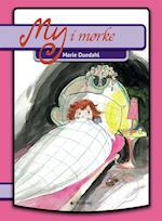 My i mørke (Min første bog My serien)