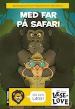 Med far på safari (Min første læseløve)