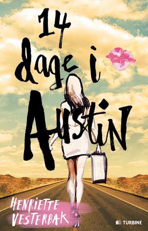 14 dage i Austin af Henriette Vesterbak
