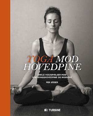 Bog, hardback Yoga mod hovedpine af Per Söder