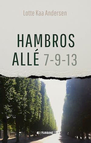Hambros Allé 7 - 9 - 13 af Lotte Kaa Andersen