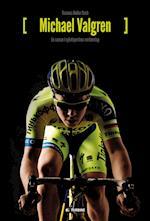 Michael Valgren. en sæson i cykelsportens verdenstop