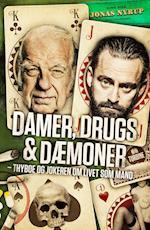 Damer, drugs & dæmoner af Jonas Nyrup