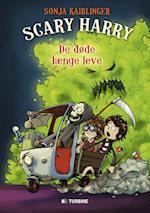 Scary Harry - de døde længe leve (Scary Harry, nr. 2)