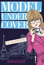 Model under cover - en modekrimi (Model Under Cover, nr. 1)