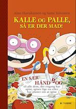 Kalle og Palle, så er der mad! af Aino Havukainen, Sami Toivonen