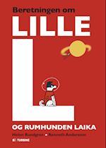 Beretningen om Lille L og rumhunden Laika