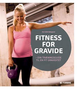 Fitness for gravide af Ann Sofie Bækgaard