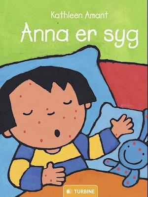 Bog, indbundet Anna er syg af Kathleen Amant