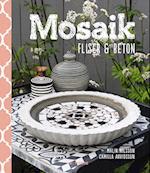 Mosaik, fliser & beton