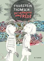 Fortællingerne om Frede af Thorstein Thomsen