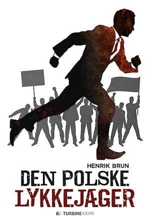 Den polske lykkejæger