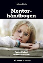 Mentorhåndbogen af Marianne Schøler