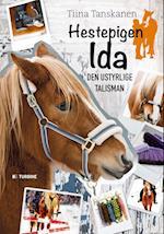 Den ustyrlige Talisman (Hestepigen Ida, nr. 1)