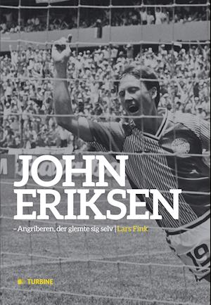 Bog, hæftet John Eriksen af Lars Fink