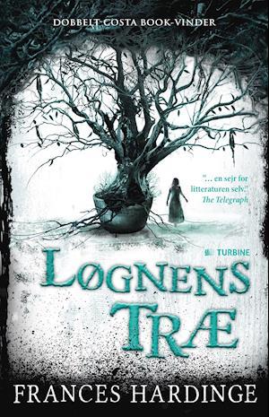 Bog, hæftet Løgnens træ af Frances Hardinge