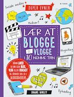 Lær at blogge og vlogge i 10 nemme trin (Super evner)