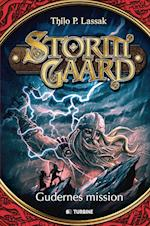 Stormgård - gudernes mission (Stormgård, nr. 1)
