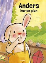 Anders har en plan