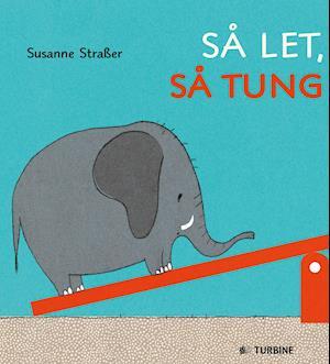 Bog, papbog Så let, så tung af Susanne Straßer