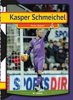 Kasper Schmeichel (My First Book)