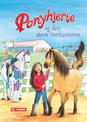 Bog indbundet Ponyhjerte og den store konkurrence af Usch Luhn
