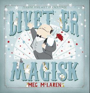 Bog, indbundet Livet er magisk af Meg McLaren