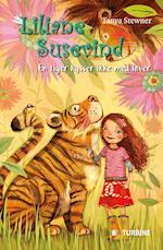 Liliane Susevind - en tiger kysser ikke med løver (Liliane Susevind, nr. 2)