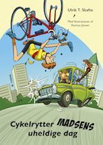 Cykelrytter Madsens uheldige dag af Ulrik T. Skafte