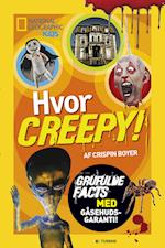 Hvor creepy! (National Geographic Kids)