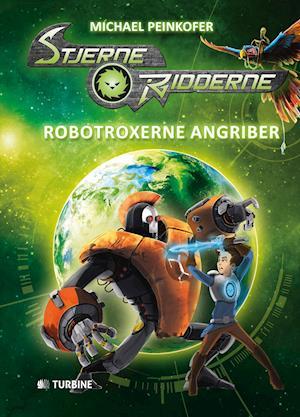 Bog indbundet Stjerneridderne - RoboTroxerne angriber af Michael Peinkofer
