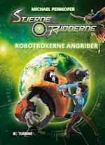 Stjerneridderne - RoboTroxerne angriber (Stjerneridderne, nr. 2)