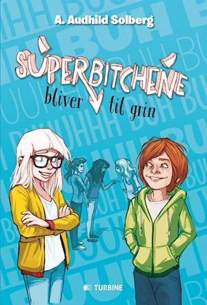 Bog, hæftet Superbitchene bliver til grin af A. Audhild Solberg