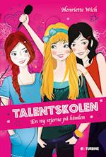Talentskolen - en ny stjerne på himlen (Talentskolen, nr. 1)