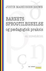 Barnets sprogtilegnelse og pædagogisk praksis (Studieserien)