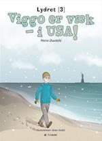 Viggo er væk - i USA! (Lydret)