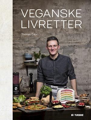 Bog, indbundet Veganske livretter af Thomas Erex