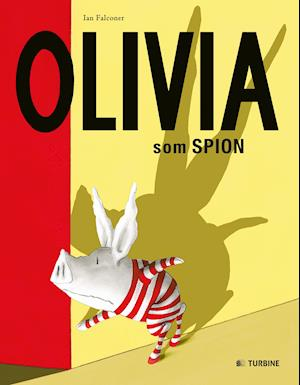 Bog, hardback Olivia som spion af Ian Falconer