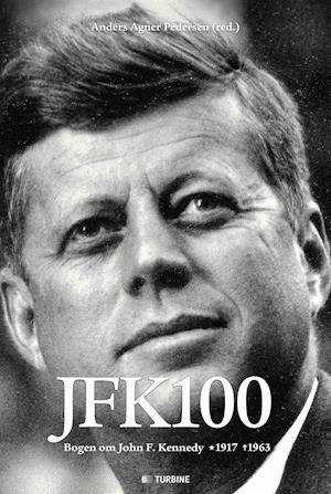 Bog, indbundet JFK100 af Anders Agner Pedersen (red.)