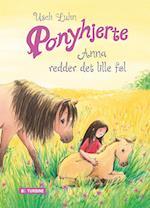 Ponyhjerte - Anna redder det lille føl (Ponyhjerte, nr. 5)