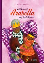 Prinsesse Arabella og bedstemor af Mylo Freeman